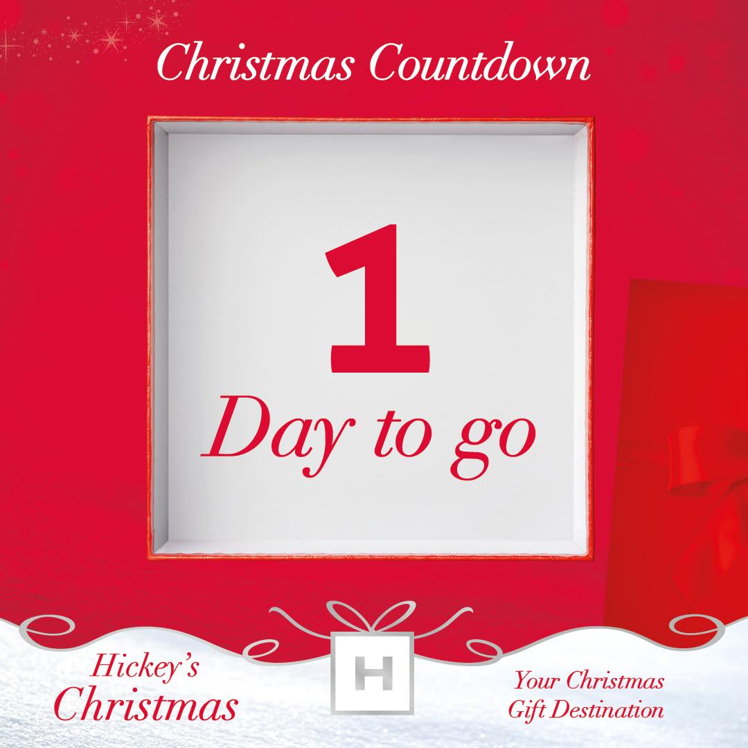 Hickey's Pharmacy Countdown - 1 day to go
